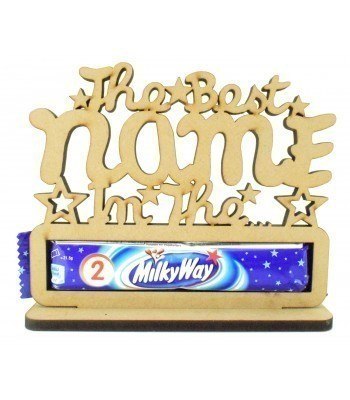6mm Personalised 'The Best... In The Milkyway' Milkyway Chocolate Bar Holder on a Stand